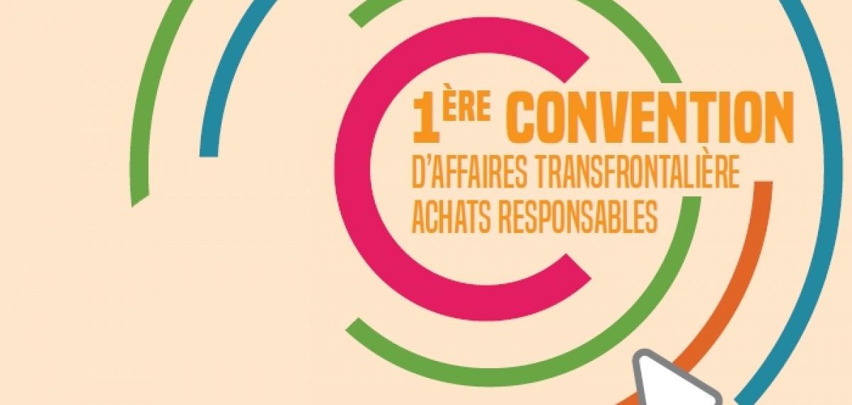 """Première convention d'affaires transfrontalière - """"Acheter responsable!"""""""